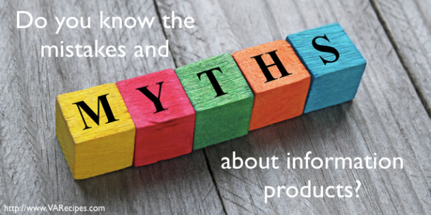 information products myths and mistakes